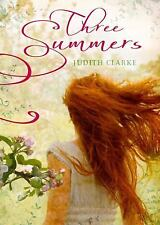 NEW - Three Summers by Clarke, Judith