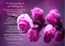A4 PERSONALISED POEM TO YOUR GRANDMA/GRAND MOTHER ON YOUR WEDDING DAY FOR FRAMIN