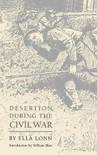 Desertion During the Civil War by Ella Lonn (1998, Paperback)