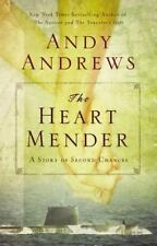 The Heart Mender : A Story of Second Chances (HARDCOVER) by Andy Andrews  NEW!