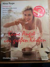 Keine Angst vor großen Köchen von Nina Ruge, Kochbuch, Dieter Müller Nils Henkel