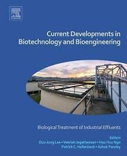 Current Developments in Biotechnology and Bioengineering : Biological...