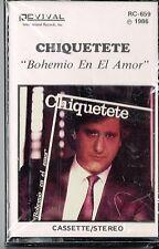 Chiquetete  Bohemio en El Amor    BRAND NEW-SEALED CASSETTE