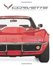 CORVETTE: SEVEN GENERATIONS OF AMERICAN HIGH PERFORMANCE