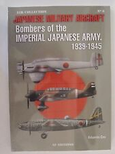 Japanese Military Aircraft: Bombers of the Imperial Japanese Army, 1939-1945