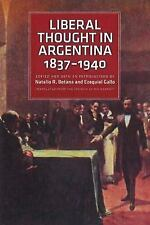 Liberal Thought in Argentina, 1837-1940, , 0865978514, Book, New