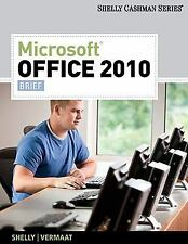 Microsoft  Office 2010: Brief (Shelly Cashman Series Office 2010)