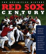 Red Sox Century : The Definitive History of Baseball's Most Storied...