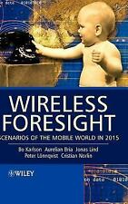 Wireless Foresight: Scenarios of the Mobile World in 2015-ExLibrary