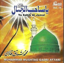 MUHAMMAD MUSTAQ QADRI ATTARI - YA SAHIB AL JAMAL - BRAND NEW CD - FREE UK POST