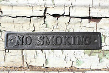 No Smoking  DOOR SIGN ANTIQUE VICTORIAN STYLE CAST IRON