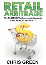 Retail Arbitrage : The Blueprint  Buying Retail Products Resell Online GREEN NEW