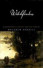 Witchfinders : A Seventeenth-Century English Tragedy by Malcolm Gaskill...