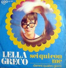 """LELLA GRECO DAMMI QUATTRO GIORNI   7""""  RARE ITALY BEAT 1968 SEI QUI CON ME"""