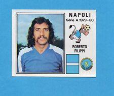 PANINI CALCIATORI 1979/80-Figurina n.203- FILIPPI - NAPOLI -Recuperata
