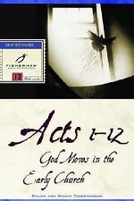 Acts 1-12: God Moves in the Early Church (Fisherman Bible Studyguides)-ExLibrary