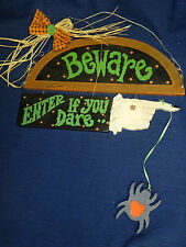 "HALLOWEEN Country Wall/Door SIGN ""BEWARE...ENTER IF YOU DARE"" witch finger 13.5"""