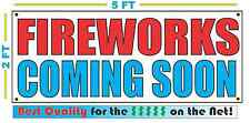 FIREWORKS COMING SOON Banner Sign NEW Larger Size Best Quality for the $$$