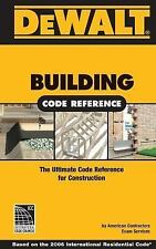 DEWALT Building Code Reference: Based on the 2006 International Residential Code