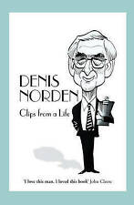 Clips from a Life, Denis Norden