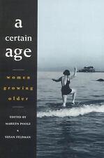 A Certain Age: Women Growing Older