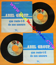 LP 45 7''ABEL GROUP Que reste-t-il de nos amours 1977 italy BARCLAY no cd mc dvd