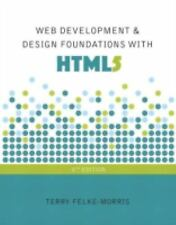 Web Development and Design Foundations with HTML5 by Terry Felke-Morris...