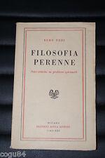 Remo Fredi - Filosofia Perenne - Prima edizione Fratelli Bocca 1943