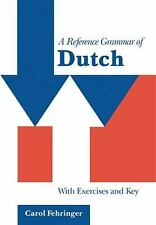 A Reference Grammar of Dutch: With Exercises and Key (Reference Grammars) PB