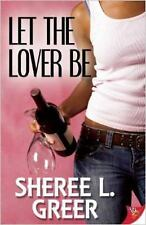 Lesbian Book: LET THE LOVER BE by SHEREE L. GREER, NEW MINT