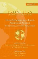 Frontiers of Economics and Globalization: Food Security in a Food Abundant...