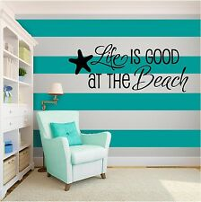 Life is Good at the beach Inspirational Vinyl Wall Art quote Family Home Decor