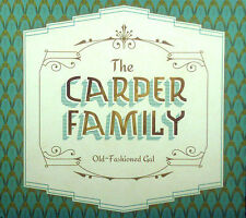 CD CARPER FAMILY - old-fashioned gal