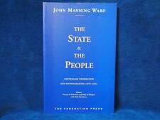 The State and the People: Australian Federation and Nation-making, 1870-1901