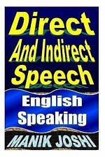Direct and Indirect Speech : English Speaking by Manik Joshi (2013, Paperback)