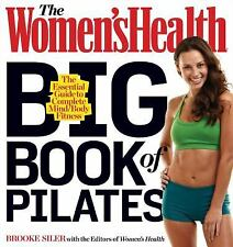 THE WOMEN'S HEALTH BIG BOOK OF PILATES (978162336 - BROOKE SILER (PAPERBACK) NEW