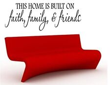 """HOME BUILT ON FAITH FAMILY FRIENDS Words Wall Decal Lettering Sticky Quote 24"""""""