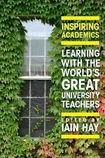 Inspiring Academics: Learning with the World's Great University Teachers von...