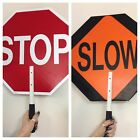 ST-SL Paddle Sign 18 In Stop/Slow STOP / SLOW PLASTIC SIGN WITH HANDLE NEW 18