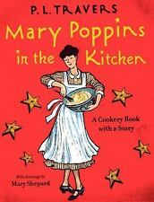 Mary Poppins in the Kitchen: A Cookery Book with a Story-ExLibrary