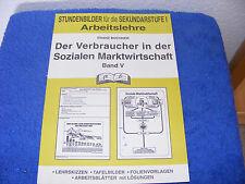 Der Verbraucher in der sozialen Marktwirtschaft pb Verlag unbenutzt