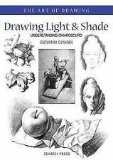 The Art of Drawing: Drawing Light and Shade : Understanding Chiarascuro by...