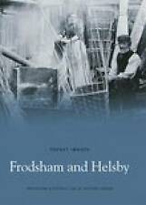Frodsham and Helsby (Pocket Images),District History Society, Frodsham & Distric