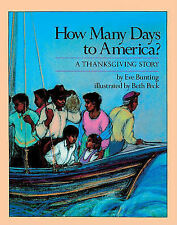 How Many Days to America?: A Thanksgiving Story by Eve Bunting (Hardback, 1990)