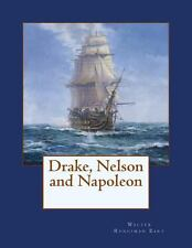 Drake, Nelson and Napoleon by Walter Bart (2012, Paperback)