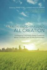 A Faith Encompassing All Creation: Addressing Commonly Asked Questions about Chr