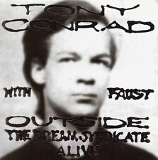 Outside the Dream Syndicate Alive - Faust Tony Conrad 2005 Table of the Elements