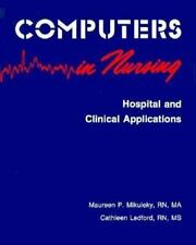 Computers in Nursing: Hospital and Clinical Applications