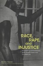 Race, Rape, and Injustice: Documenting and Challenging Death Penalty Cases in th