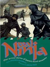 Real Ninja: Over 20 True Stories of Japan's Secret Assassins